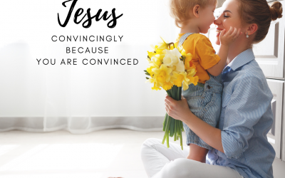Convincingly Teach Them Jesus