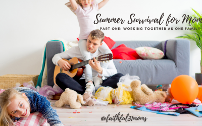 SUMMER SURVIVAL: Working Together as One Family