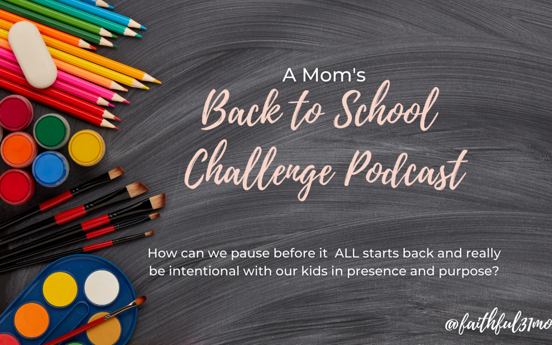 BACK TO SCHOOL CHALLENGE FOR MOM